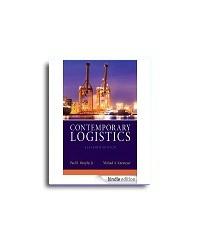 Contemporary Logistics (11th Edition), Murphy Jr., Paul R., Knemeyer, A. Michael