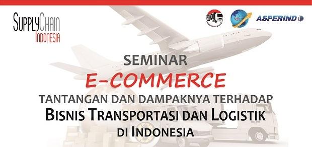 """Supply Chain Indonesia   [Event] Seminar """"E-Commerce"""